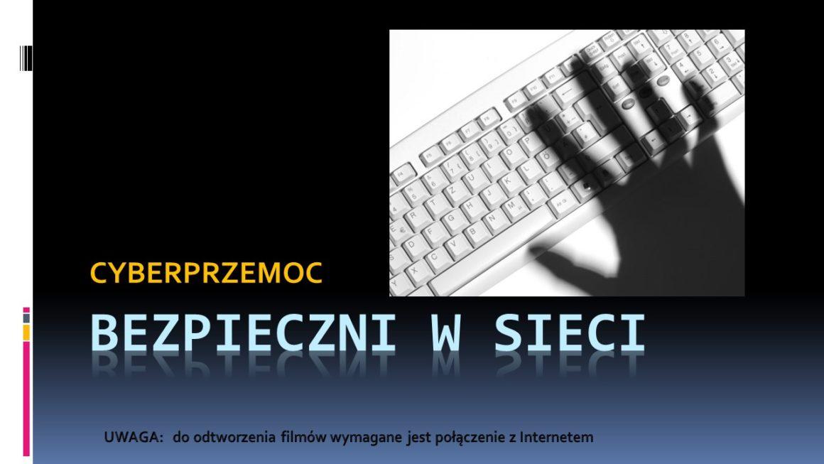 Cyberprzemoc – BEZPIECZNI W SIECI