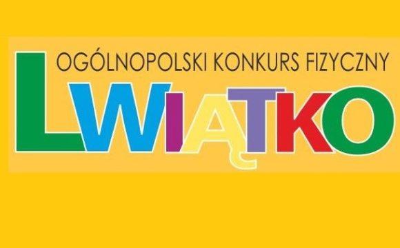 """Ogólnopolski Konkurs Fizyczny """"Lwiątko 2020"""""""