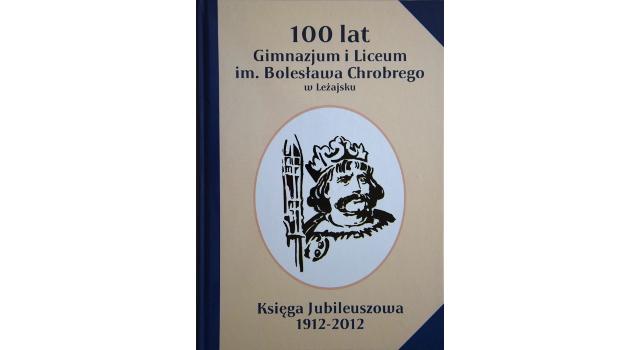 Wydanie Księgi Jubileuszowej z okazji 100-lecia szkoły